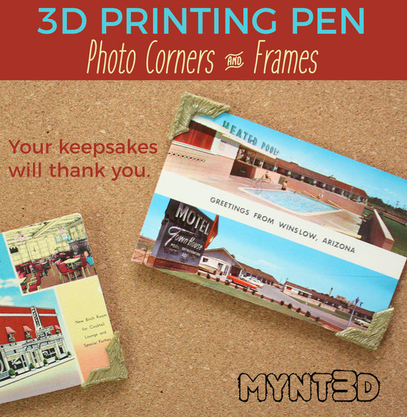 Protect your keepsakes, no more thumbtack and pushpin holes in photos, postcards and pennants when you make protective photo corners with the MYNT3D professional printing pen. Easy to make for beginner projects!