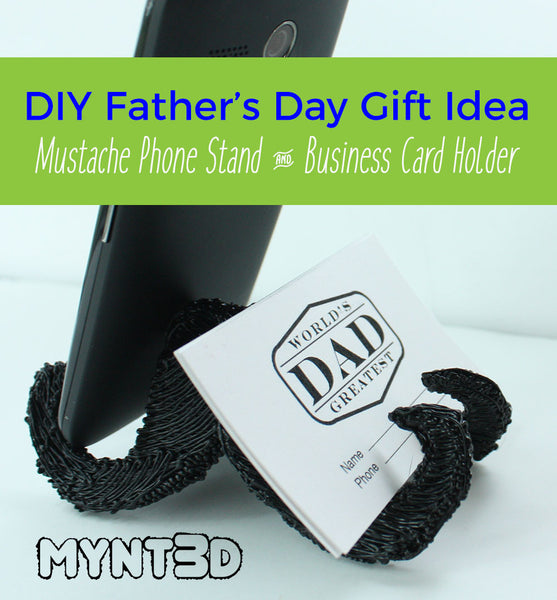 DIY father's day gift idea using the MYNT3D professional printing pen | Mustache phone stand rest and business card holder