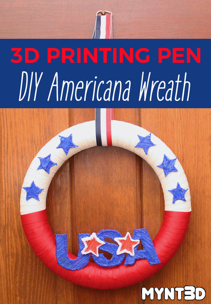 DIY wreath for Independence Day, 4th of July, Flag Day and the Olympics | Embellishments made with MYNT3D professional printing pen
