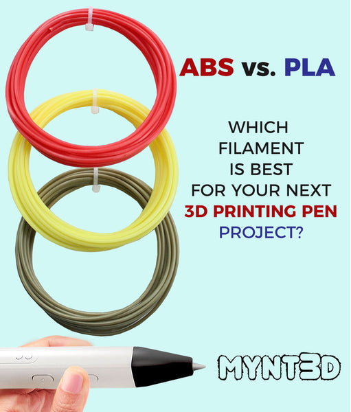 Which filament is best for your 3D pen project, ABS or PLA. It all depends on what you are making. Visit MYNT3D.com to learn more