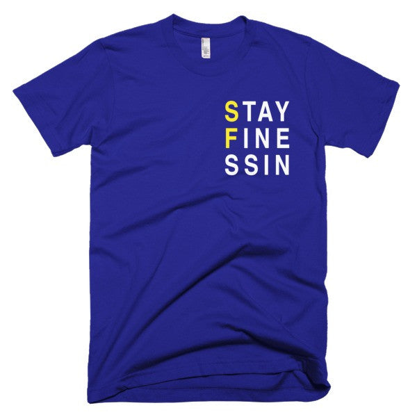 Stay Finessin Bay Area Warriors Tee