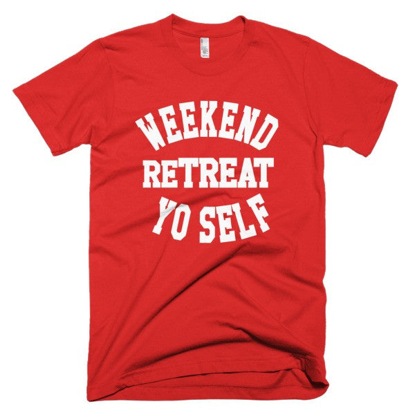 Weekend reTreat Yo Self