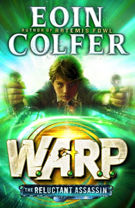 Warp Bk 1 The Reluctant Assassin