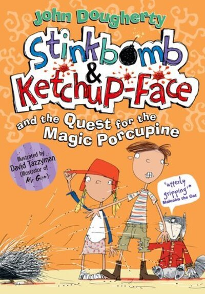 Stinkbomb & Ketchup Face & Quest Magic