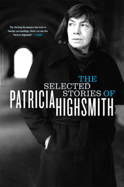 Selected Stories of Patricia Highsmith