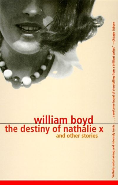 The Destiny of Nathalie X and Other Stories