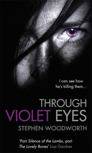 Through Violet Eyes
