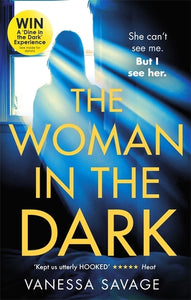 Woman in the Dark: A haunting, addictive thriller that you won't be able to put