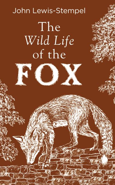 The Wild Life of the Fox