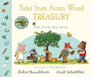 Tales From Acorn Wood Treasury: Four Lift-the-Flap Stories