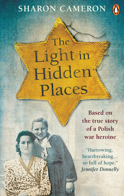 Light in Hidden Places: Based on the true story of war heroine Stefania Podgorsk