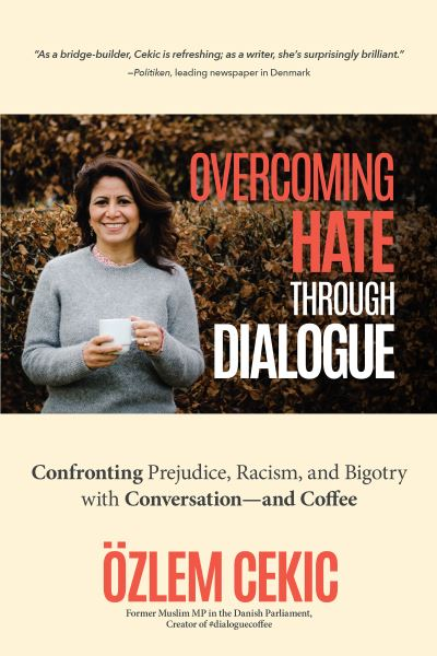 Overcoming Hate Through Dialogue