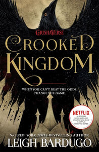 Six Of Crows Bk 2 Crooked Kingdom