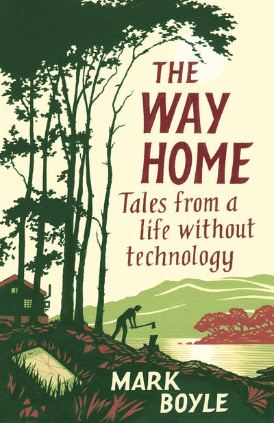 Way Home: Tales from a life without technology