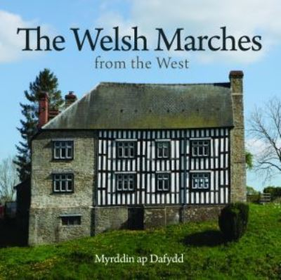 Compact Wales: Welsh Marches from the West, The