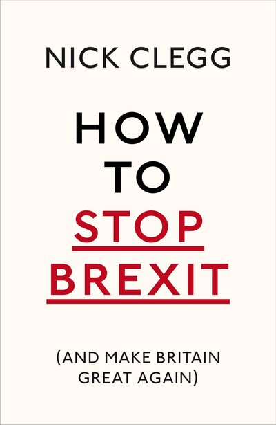 How To Stop Brexit & Make Britain