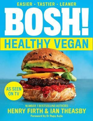 Bosh The Healthy Vegan Diet