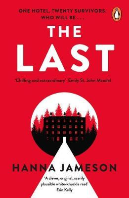 Last: The breathtaking dystopian psychological thriller that will keep you up al
