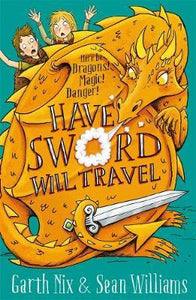 Have Sword, Will Travel: Magic, Dragons and Knights