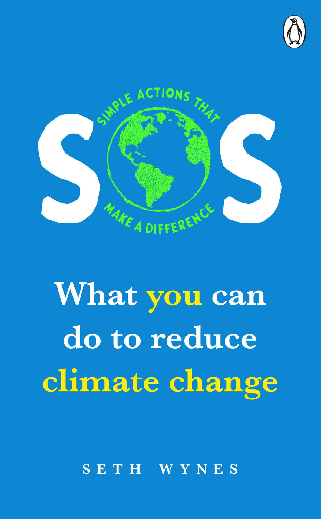 SOS: What you can do to reduce climate change - simple actions that make a
