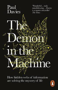 Demon in the Machine: How Hidden Webs of Information Are Finally Solving the Mys