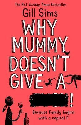 Why Mummy Doesn?t Give A ****!
