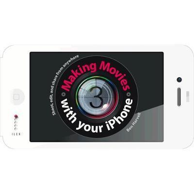 Moviemaking With Your Iphone