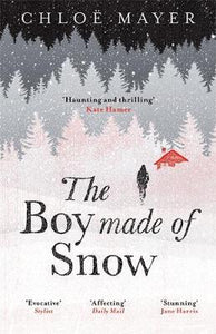 Boy Made of Snow: `Haunting and thrilling . . . I loved it' Kate Hamer