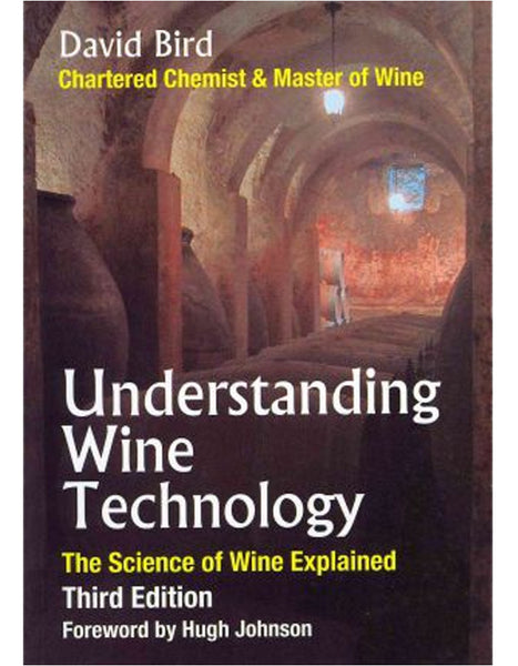 Understanding Wine Technology - 3rd Edition