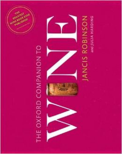 Oxford Companion to Wine By Jancis Robinson (4th Edition)