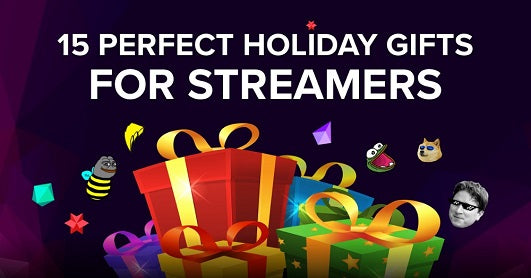 15 Perfect Holiday Gifts For Streamers 2017! <p></p> by GIRLvsDUMB
