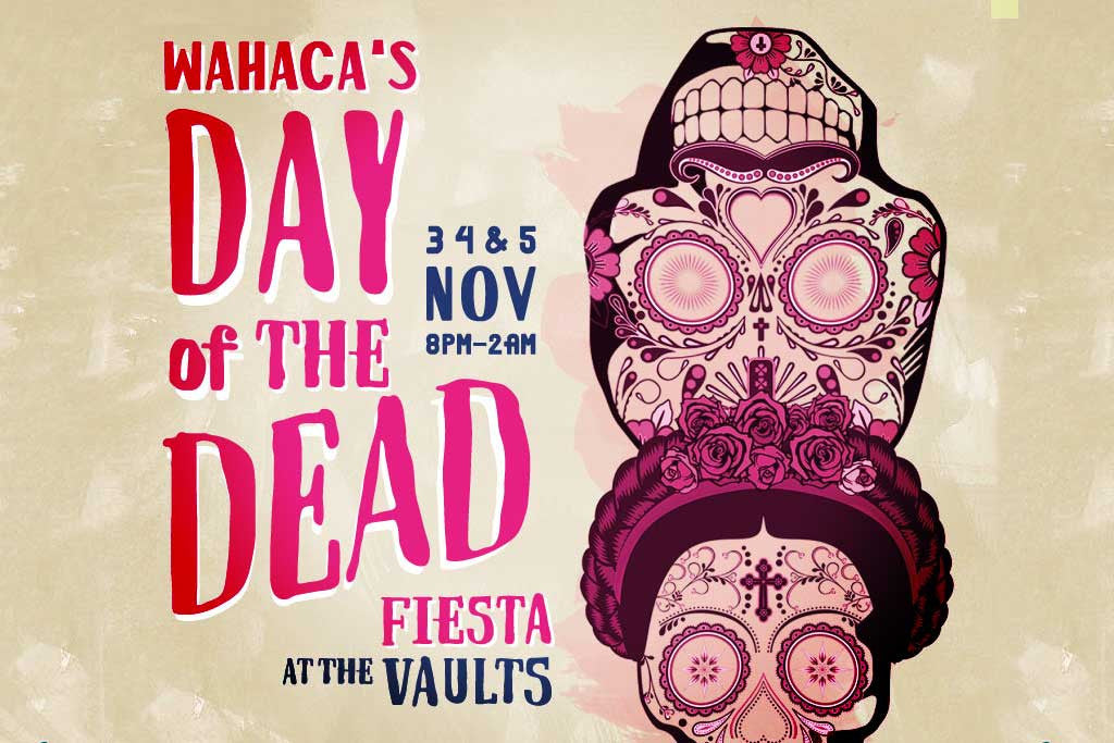 Wahaca's Day of the Dead Fiesta at The Vaults