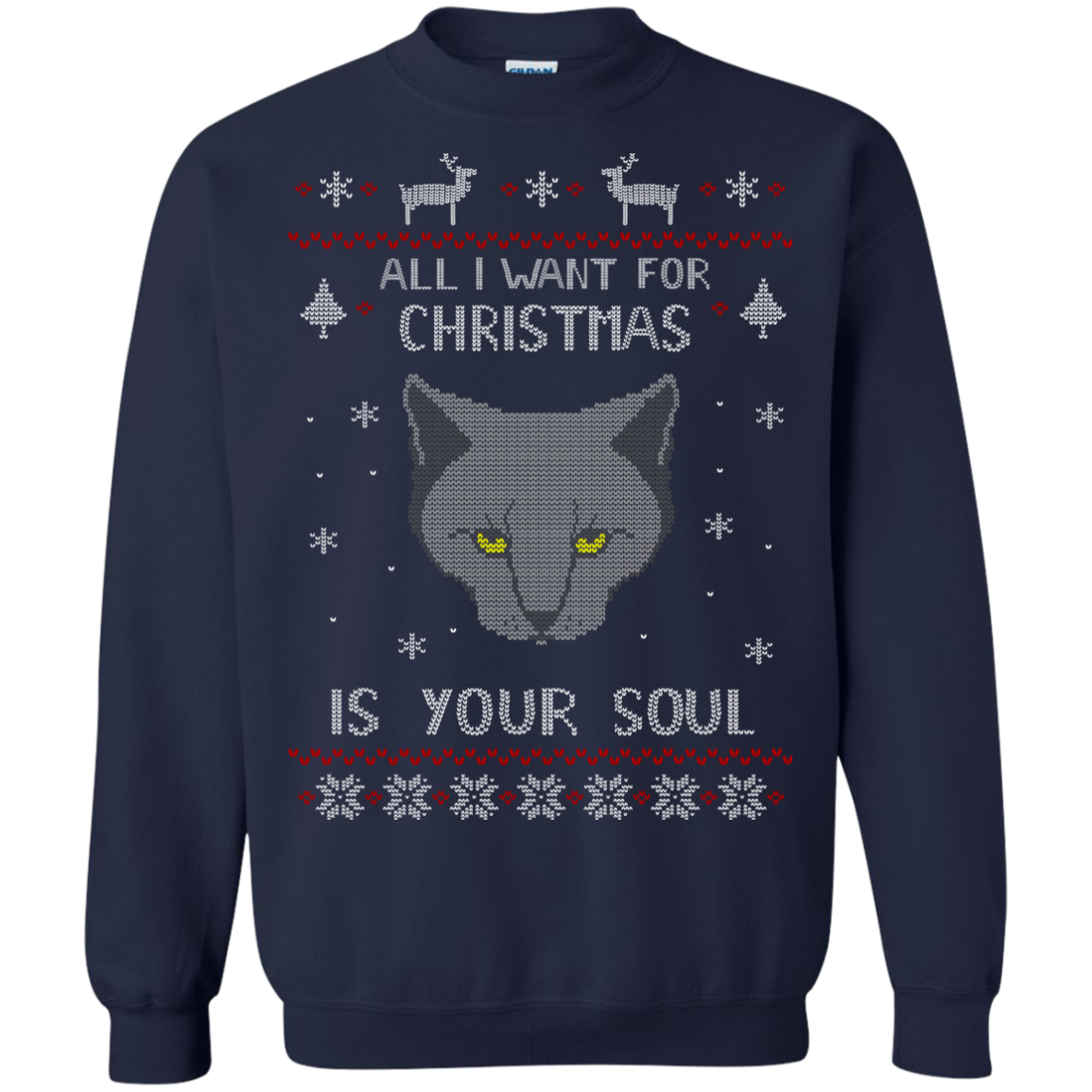 all I want for Christmas is your SOUL - ugly christmas sweater Sweatshirt T-Shirt & Hoodie - The Sun Cat