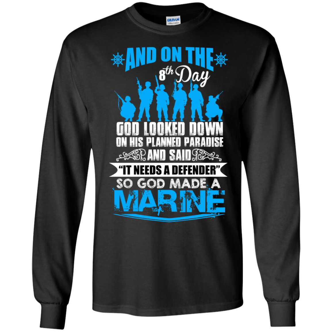 ON THE 8TH DAY, GOD MADE A MARINE T SHIRT