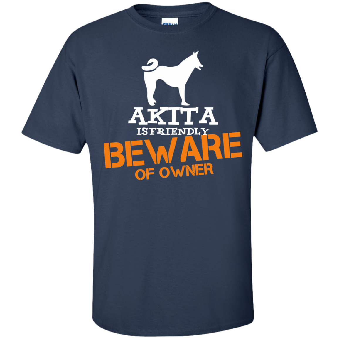Akita is friendly beware of owner T-Shirt - The Sun Cat
