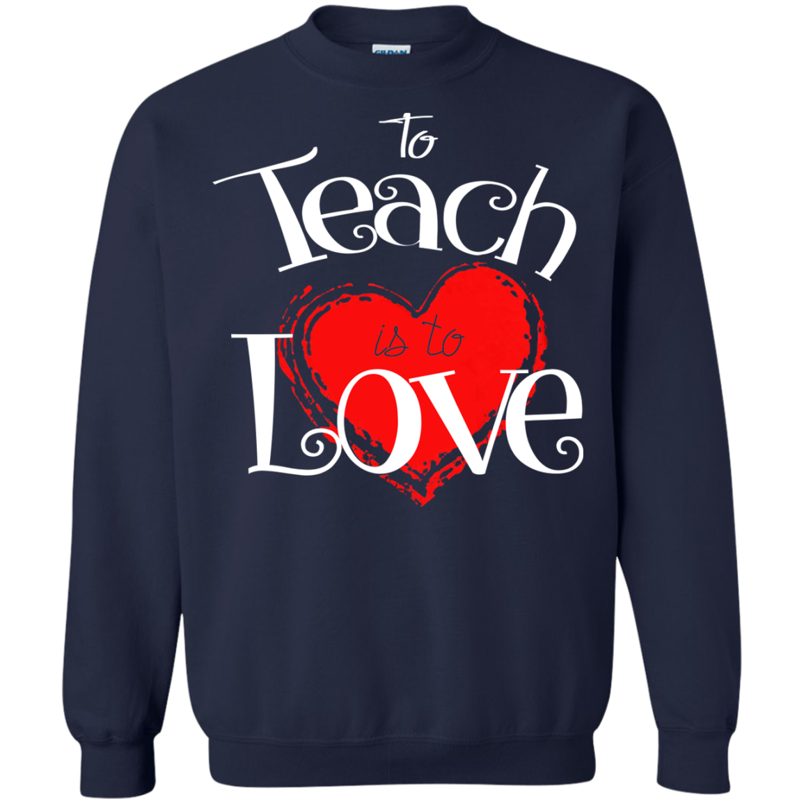 To Teach Is To Love T-Shirts
