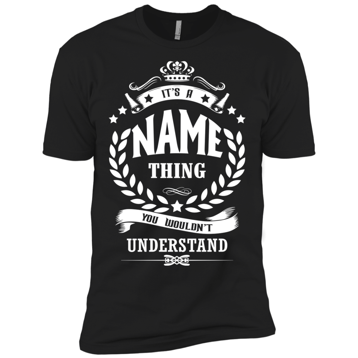 It's An Name Thing You Wouldn't Understand  T-Shirts - The Sun Cat