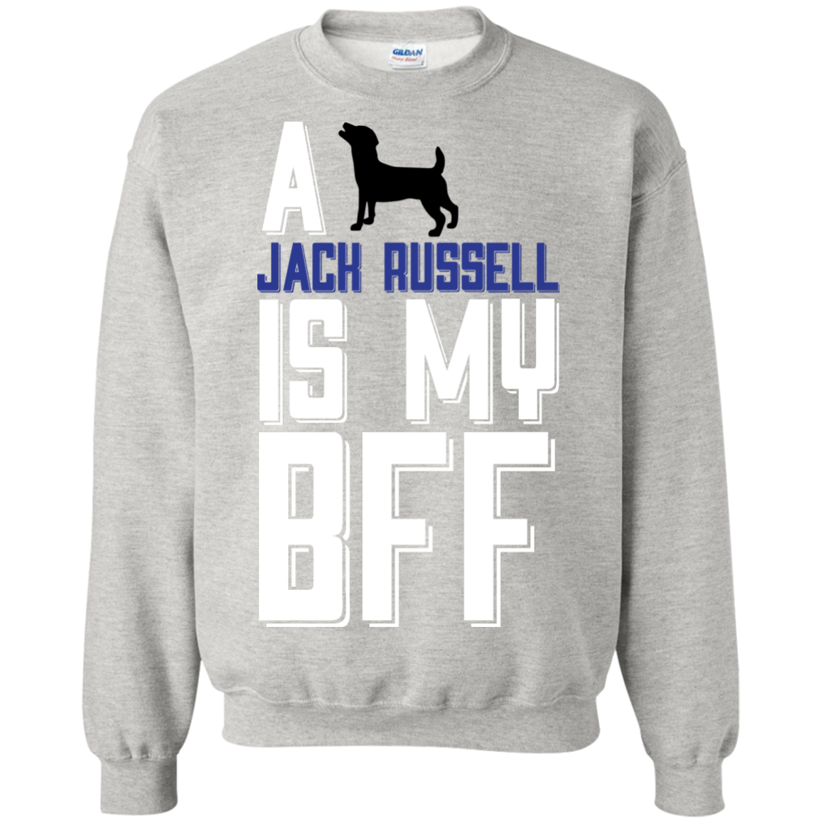 A Jack Russell Is My Bff  funny T-Shirt Hoodie Long sleeve Sweatshirt - The Sun Cat