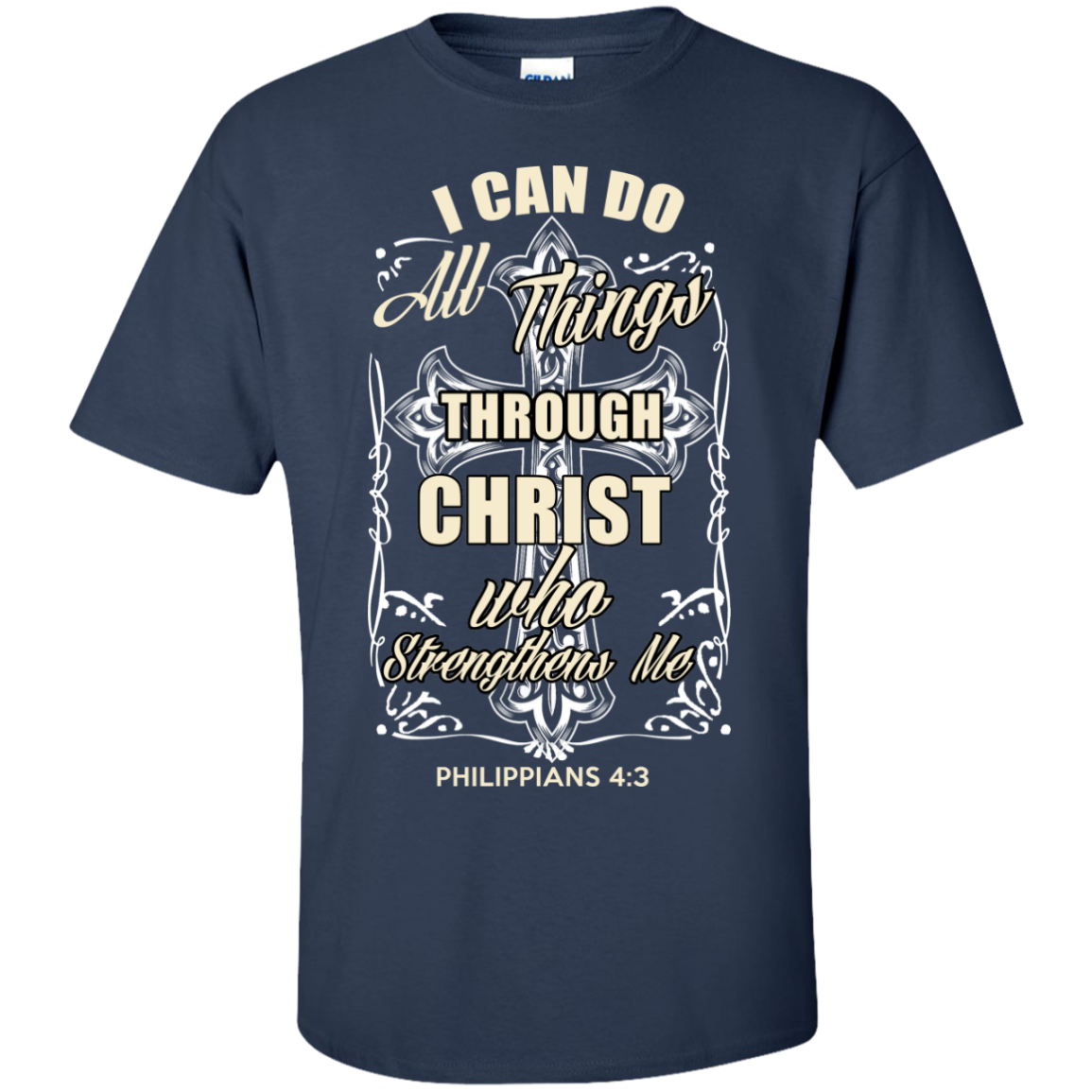 I Can Do All Things Through Christ Who Strengthens Me T-Shirt - Christian T-Shirt - The Sun Cat