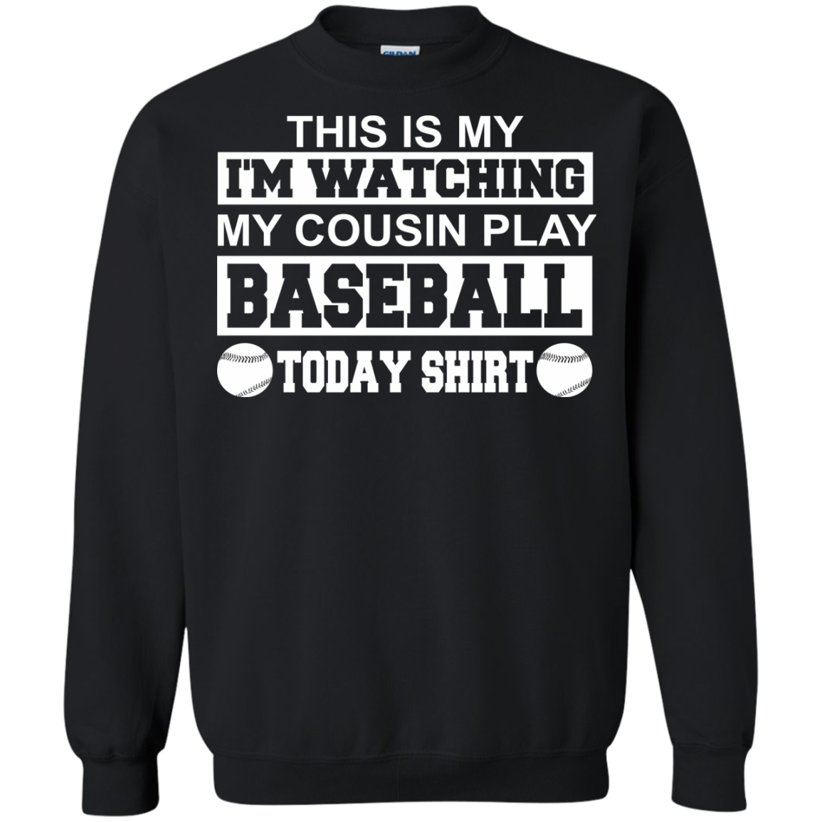 Baseball Cousin This Is My I'm Watching My Cousin Play Baseball Today Shirt T-SHIRTS & HOODIES