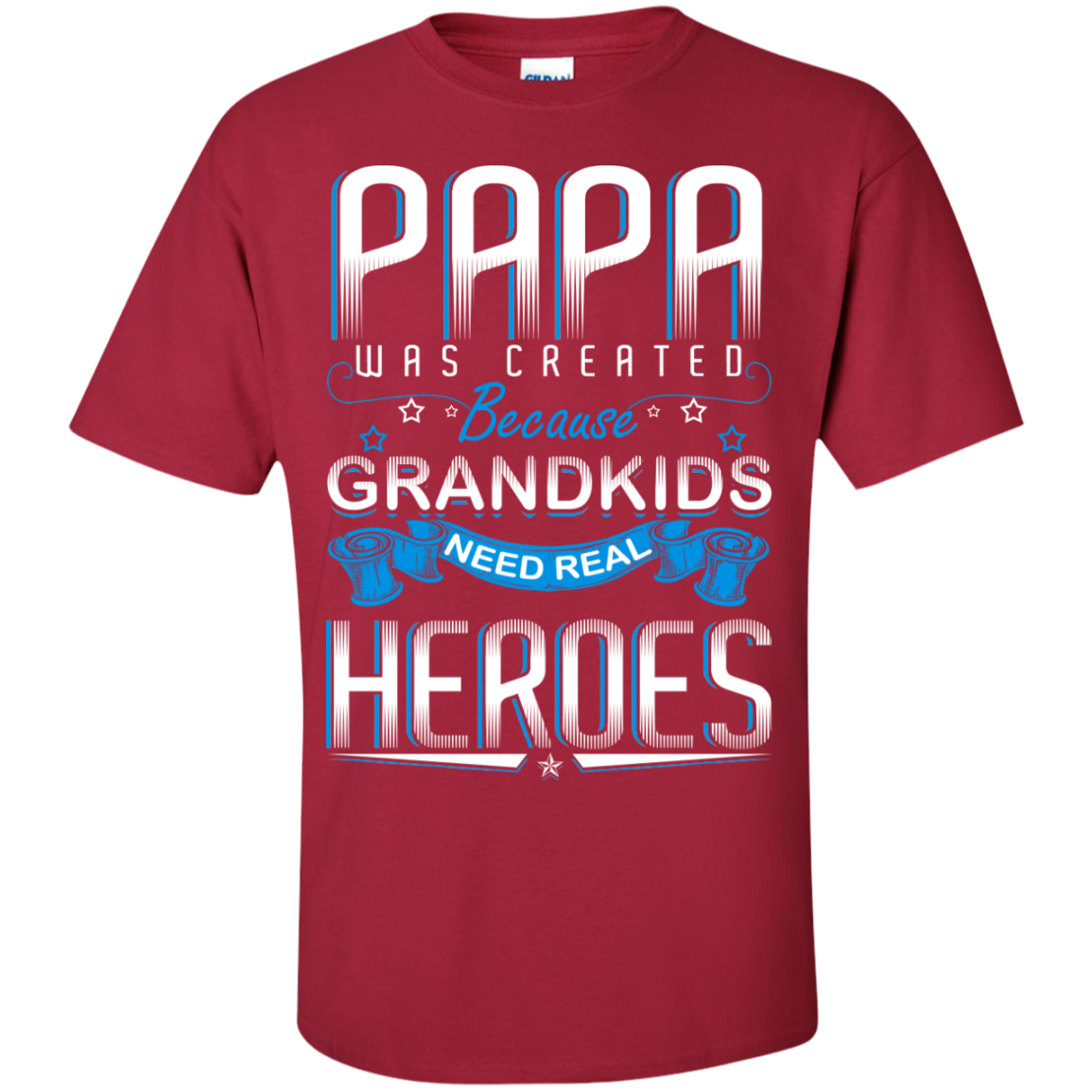 Papa was created Because GRANDKIDS Need Real HEROES - TheSunCat.com - 2