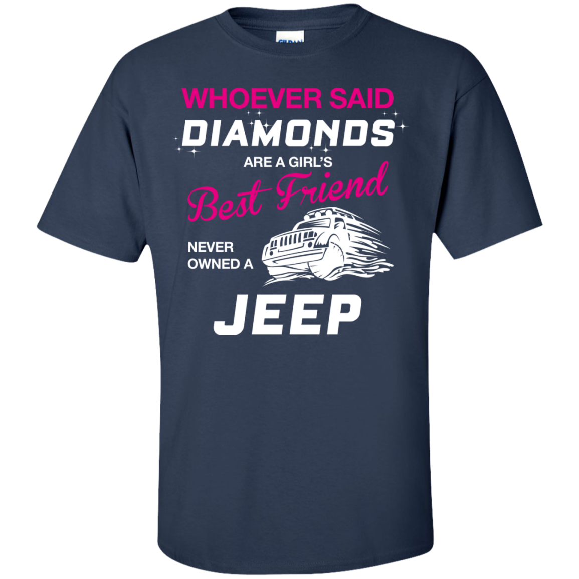 Whoever said DIAMONDS are a girl's Best Friend never owned a JEEP - TheSunCat.com - 2