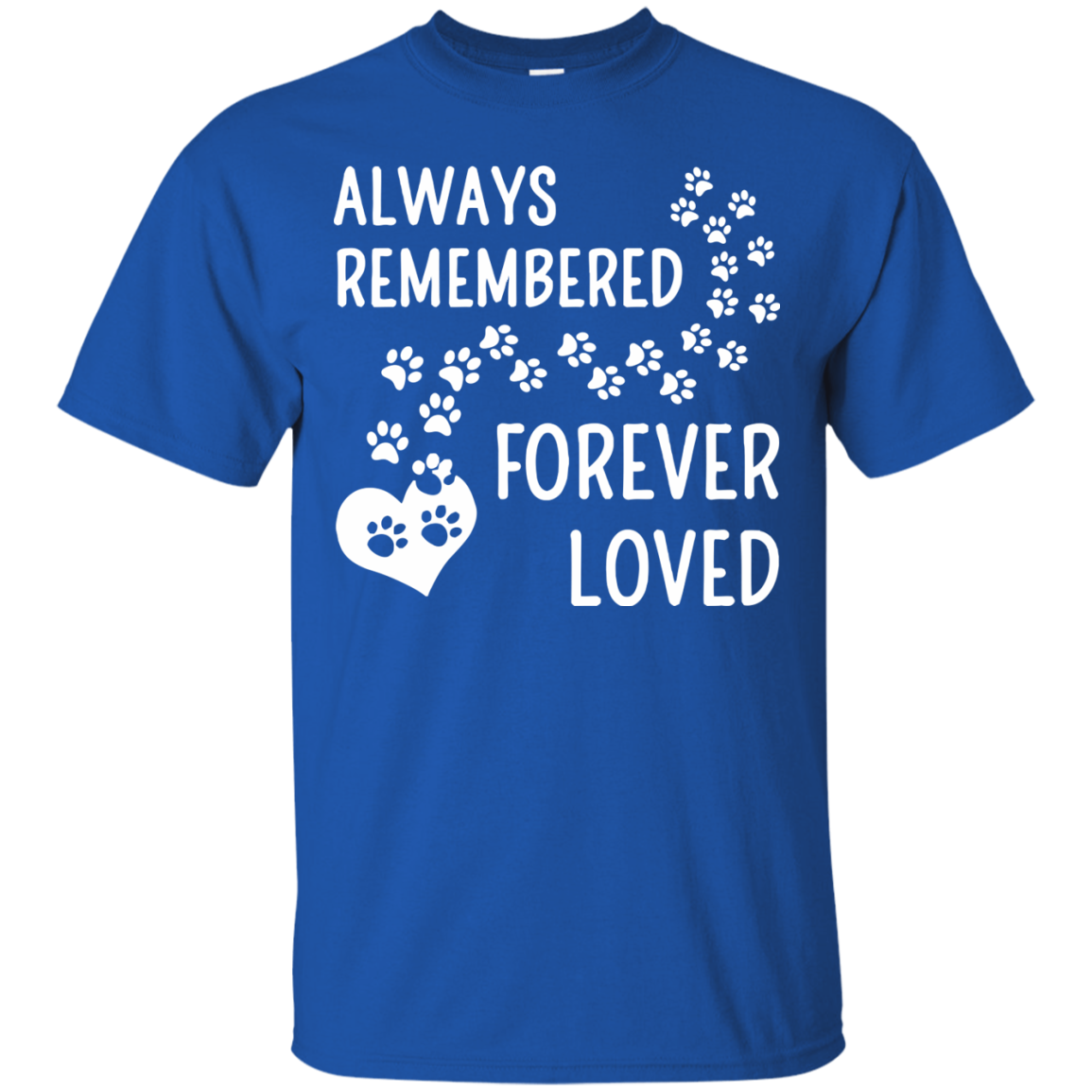 Always Remembered Dog Verve Forever Loved T-Shirt & Hoodie - The Sun Cat