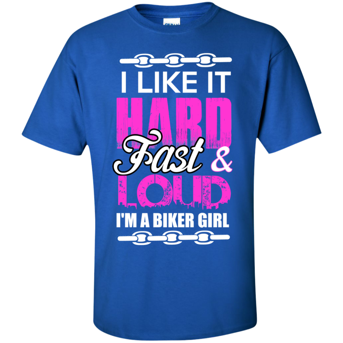 I Like It Hard Fast Loud I'm A Biker Girl T shirt - The Sun Cat