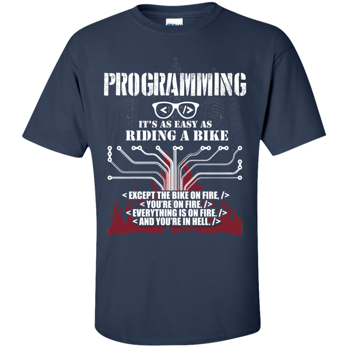 Programmer - Programming it's as easy as riding bike T-shirt