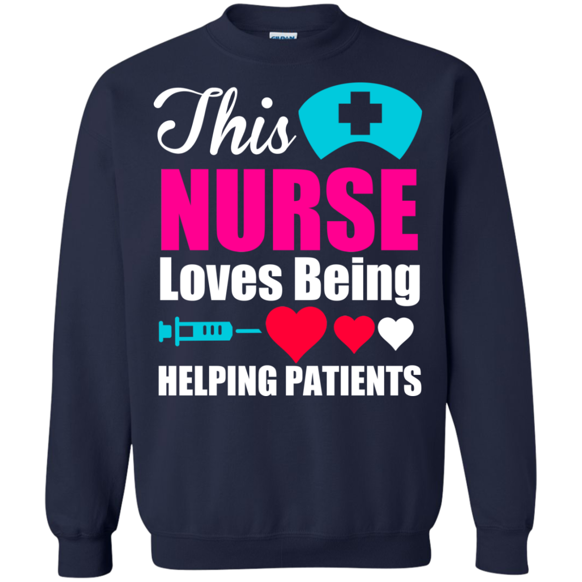 This Nurse Loves Being Helping Patients - Funny Nurse Shirt