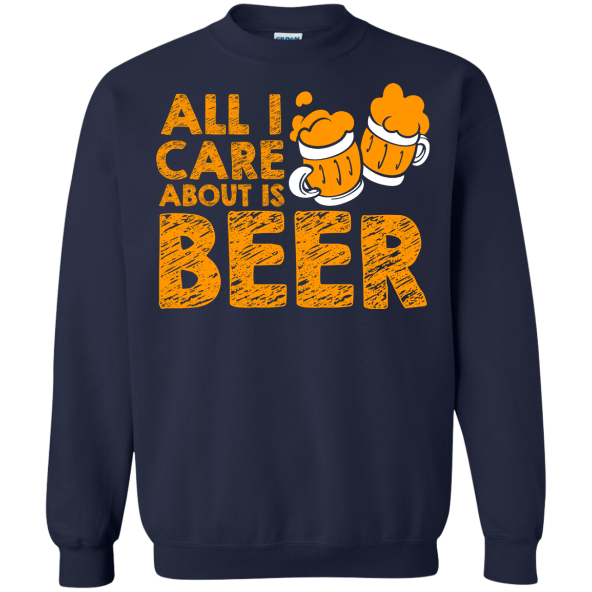 ALL I CARE ABOUT IS BEER T-Shirt & Hoodie, Sweatshirt - The Sun Cat