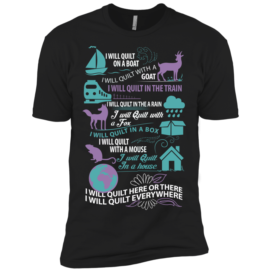 I Will Quilt Everywhere T-shirt - The Sun Cat