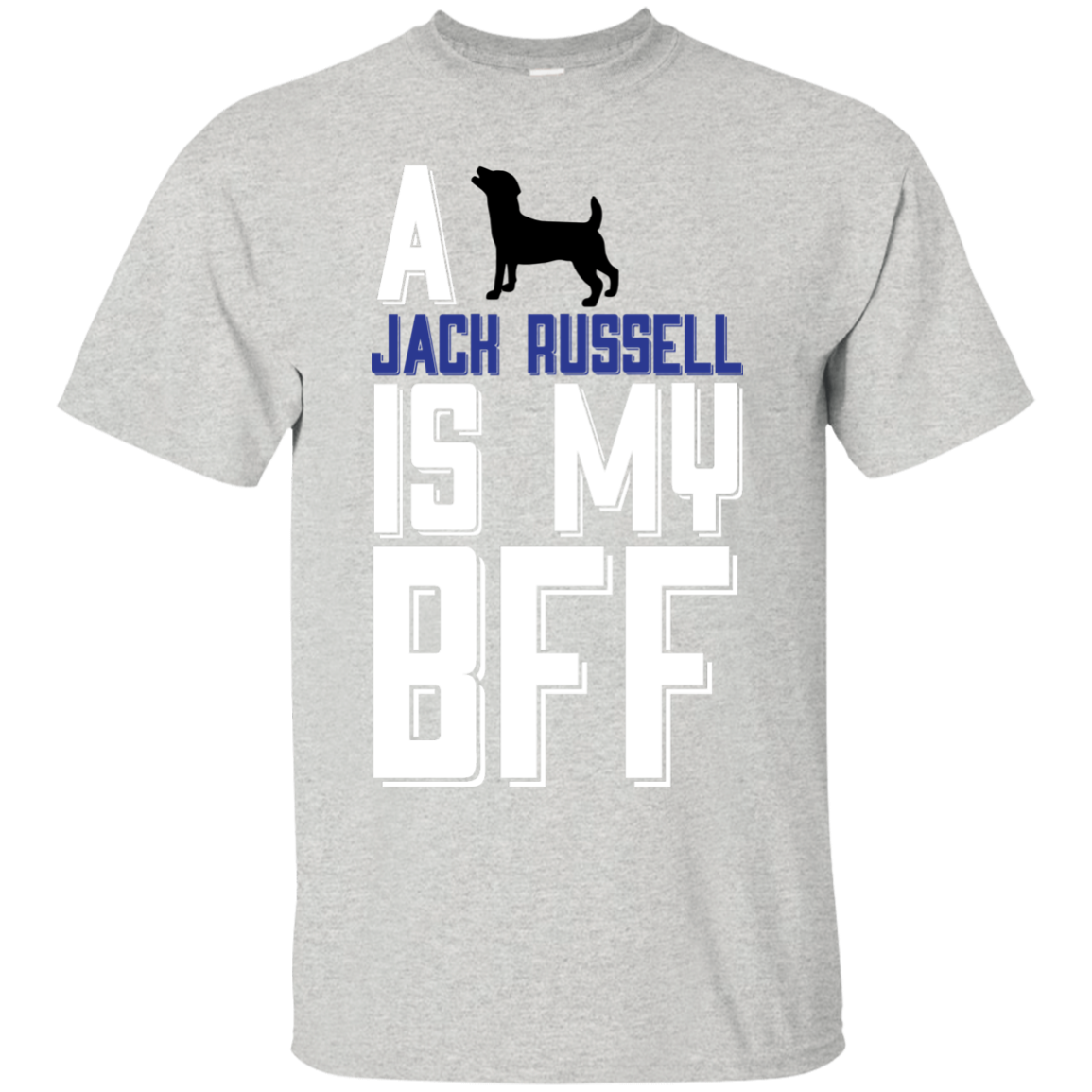 A Jack Russell Is My Bff  funny T-Shirt Hoodie Long sleeve Sweatshirt