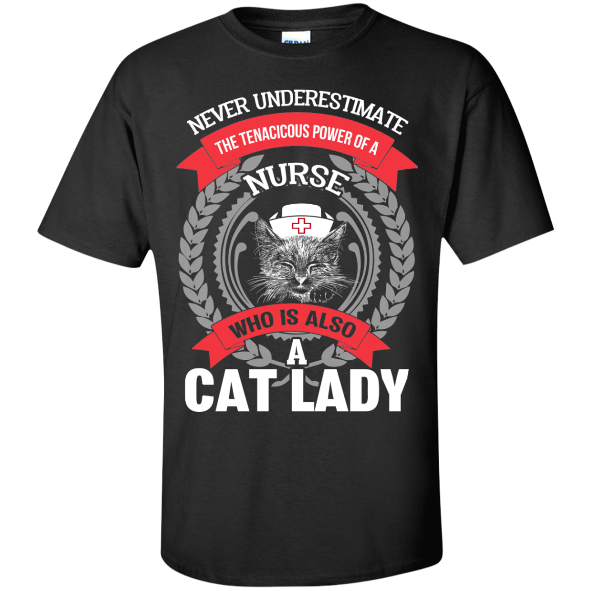 Never Underestimate The Tenacious Power Of A NURSE Who is Also A Cat Lady